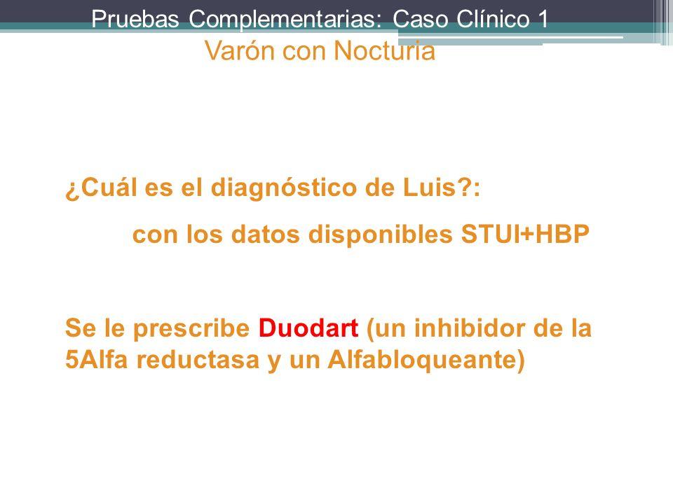 Varón con Nocturia ¿Cuál es el diagnóstico de Luis :