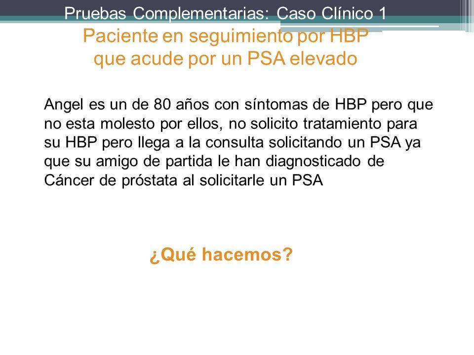 Paciente en seguimiento por HBP que acude por un PSA elevado