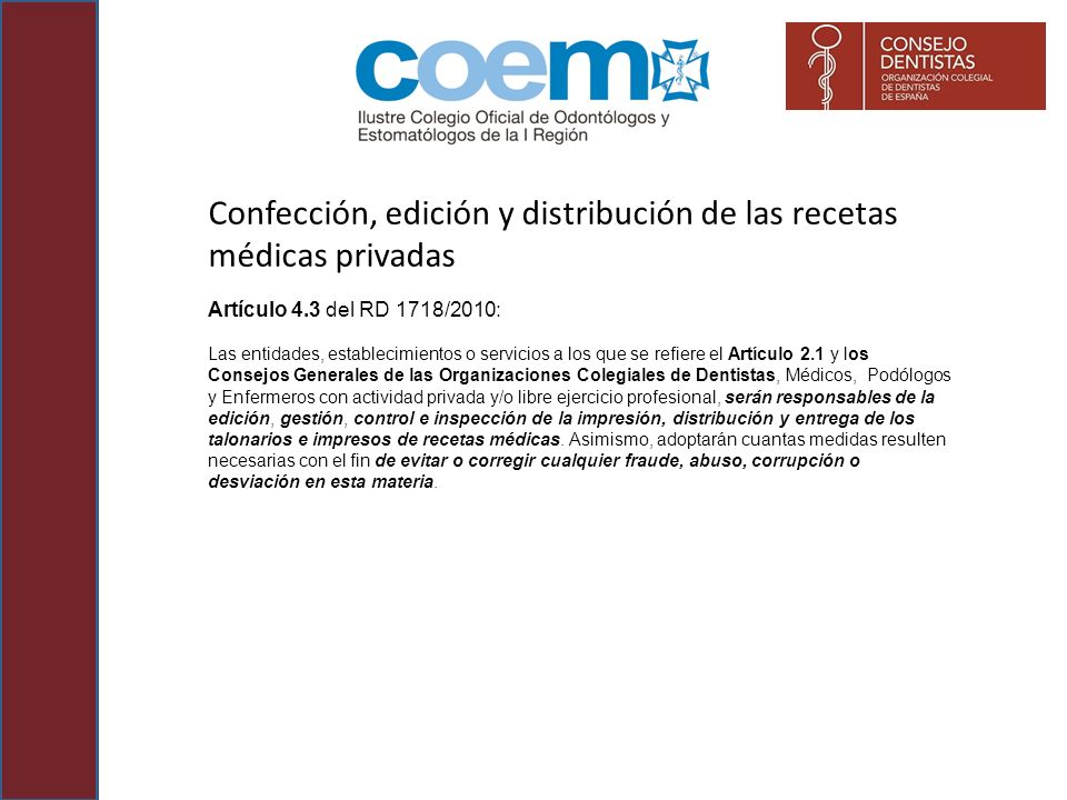 Confección, edición y distribución de las recetas médicas privadas