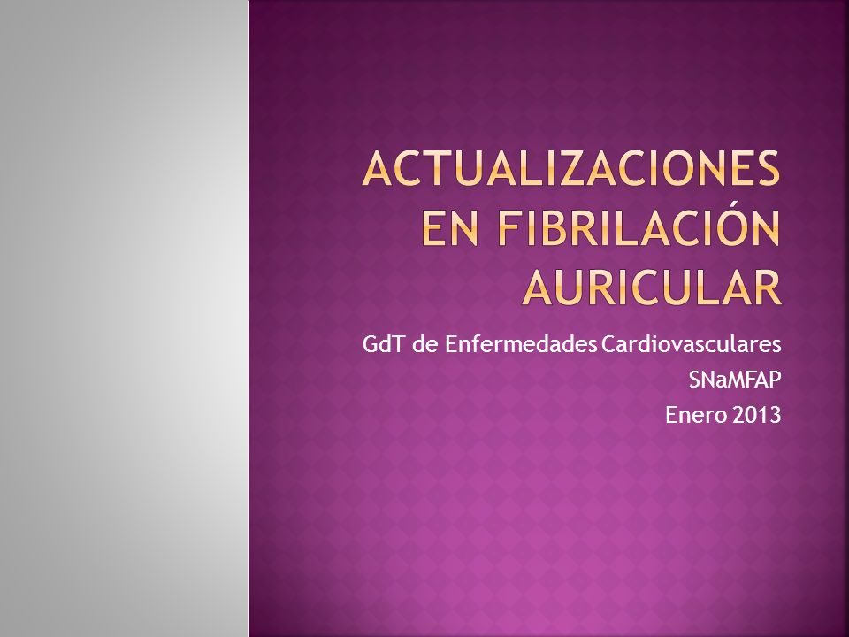 ACTUALIZACIONES EN FIBRILACIÓN AURICULAR