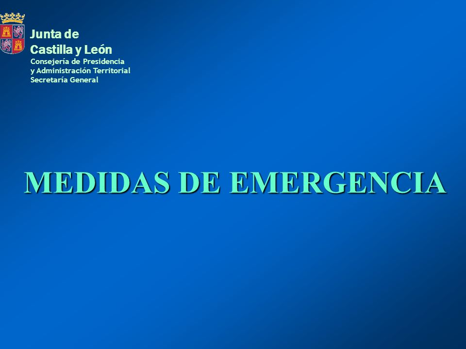 MEDIDAS DE EMERGENCIA Junta de Castilla y León