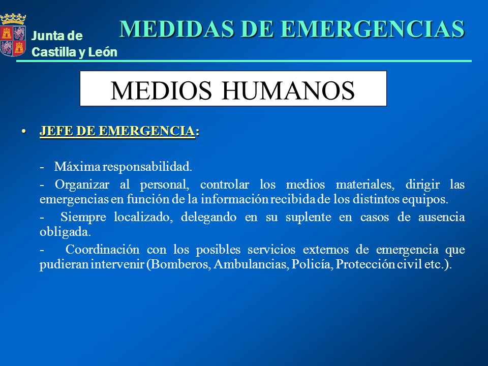 MEDIOS HUMANOS MEDIDAS DE EMERGENCIAS JEFE DE EMERGENCIA: