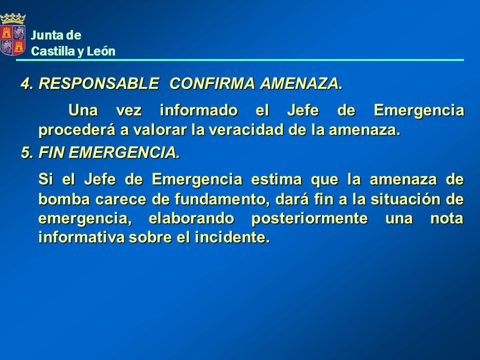4. RESPONSABLE CONFIRMA AMENAZA.