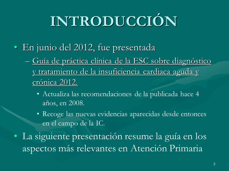 INTRODUCCIÓN En junio del 2012, fue presentada