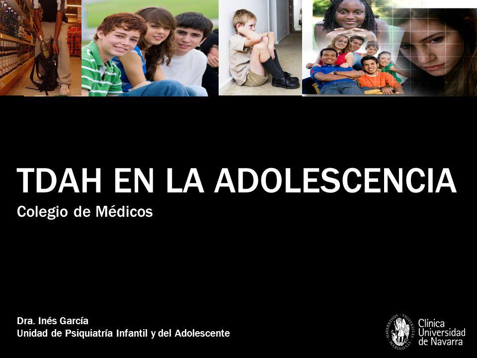 TDAH EN LA ADOLESCENCIA Colegio de Médicos Dra