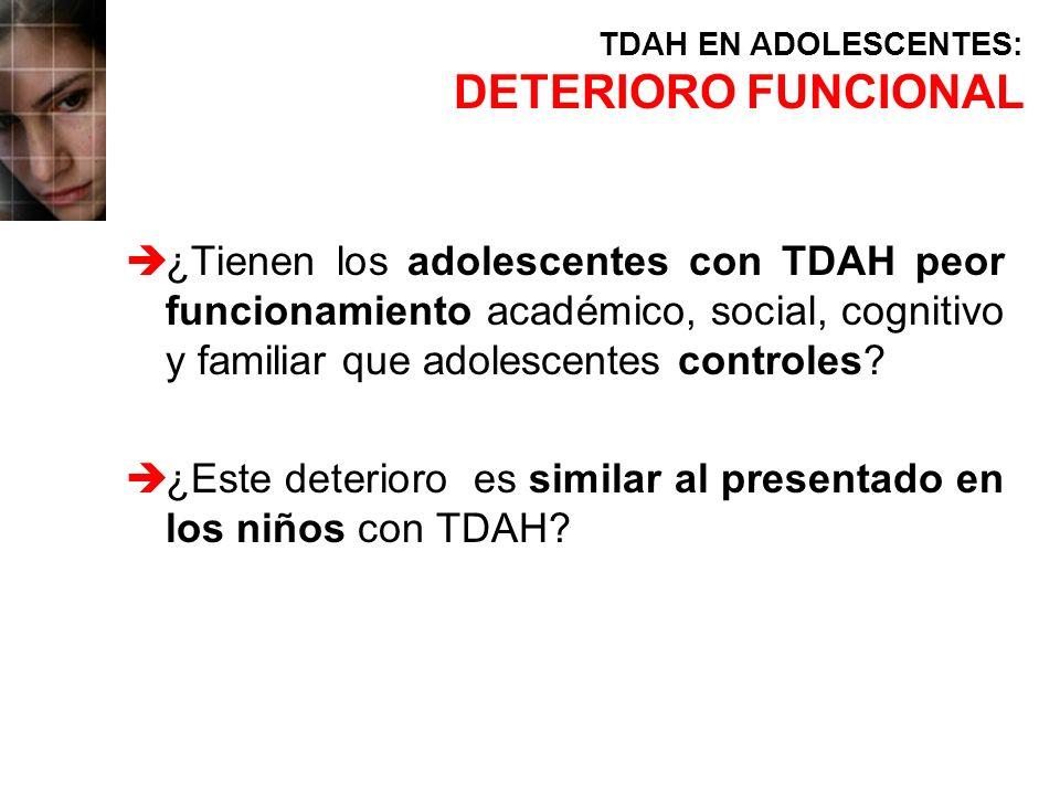 TDAH EN ADOLESCENTES: DETERIORO FUNCIONAL.