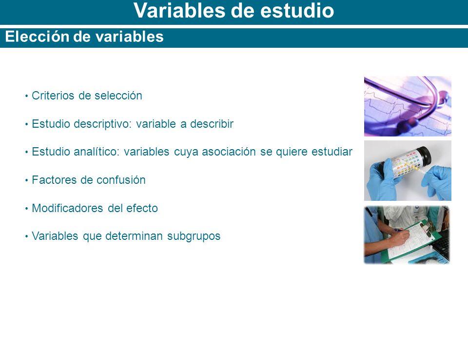 Variables de estudio Elección de variables Criterios de selección