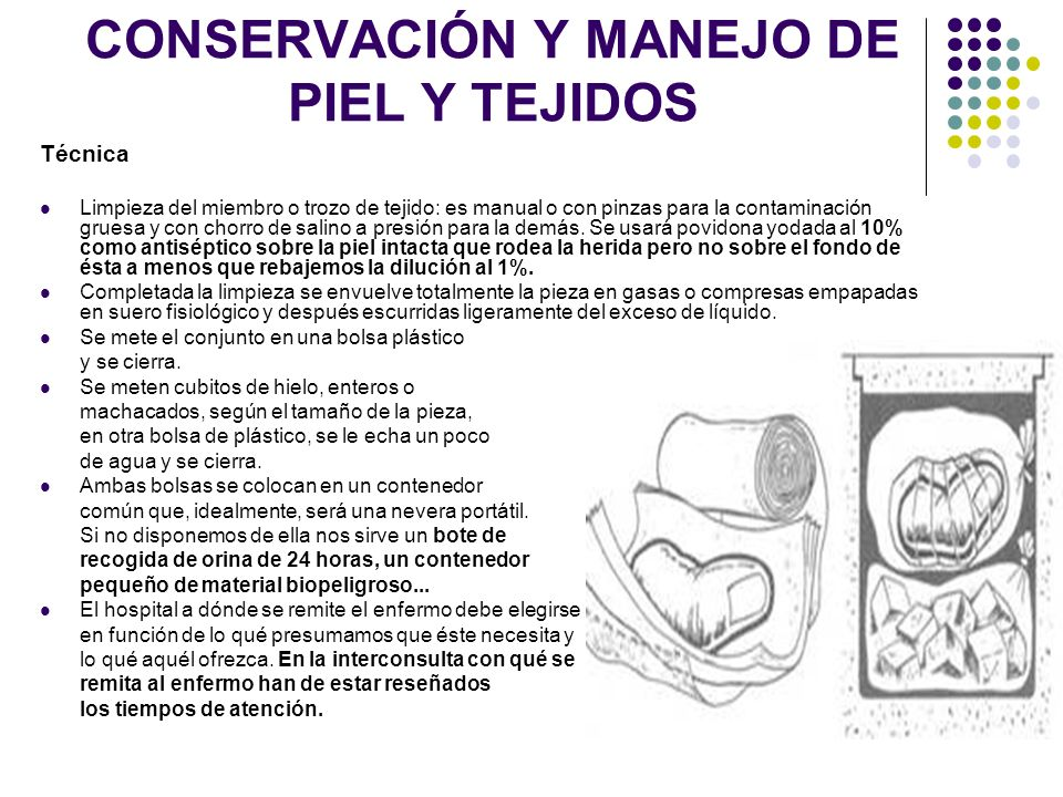 CONSERVACIÓN Y MANEJO DE PIEL Y TEJIDOS