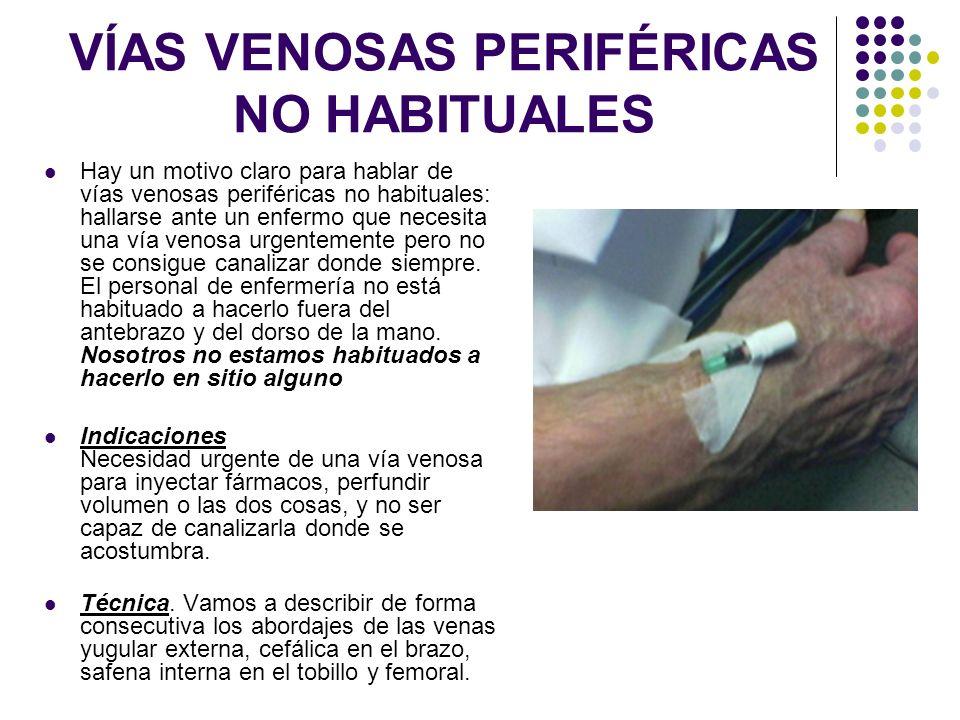 VÍAS VENOSAS PERIFÉRICAS NO HABITUALES