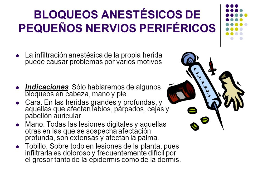 BLOQUEOS ANESTÉSICOS DE PEQUEÑOS NERVIOS PERIFÉRICOS
