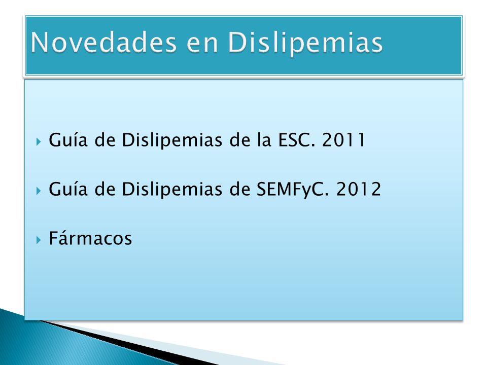 Novedades en Dislipemias