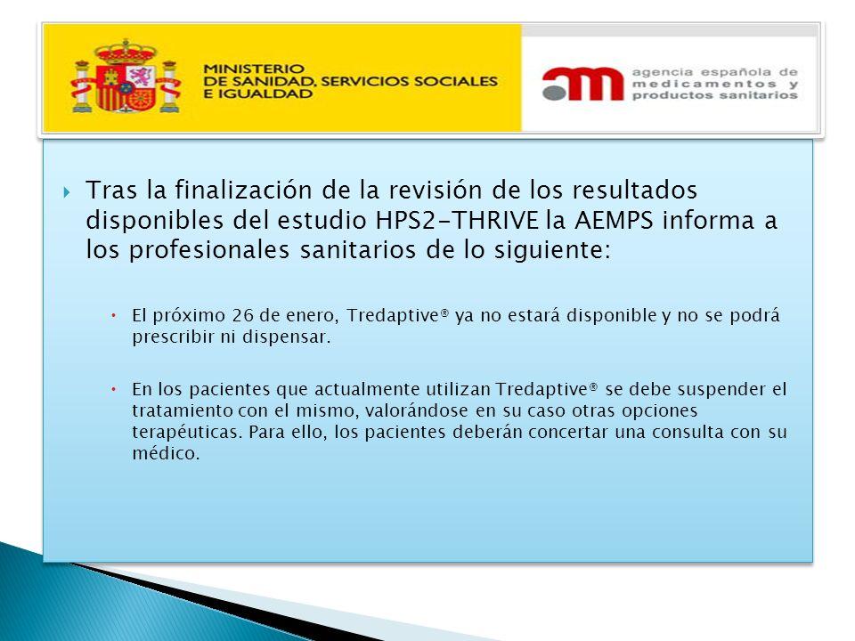Tras la finalización de la revisión de los resultados disponibles del estudio HPS2-THRIVE la AEMPS informa a los profesionales sanitarios de lo siguiente: