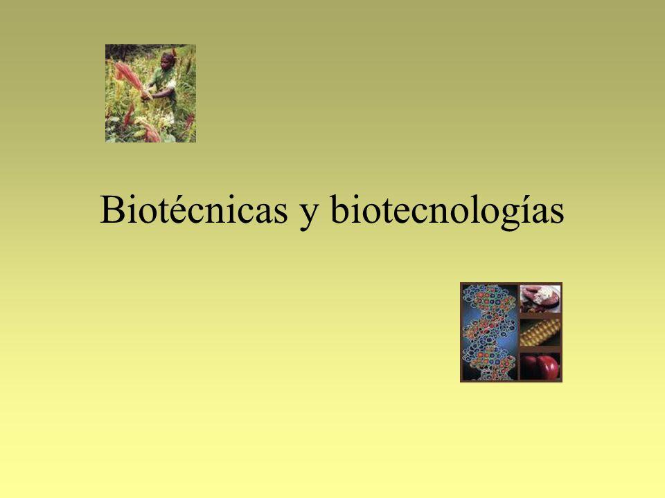 Biotécnicas y biotecnologías