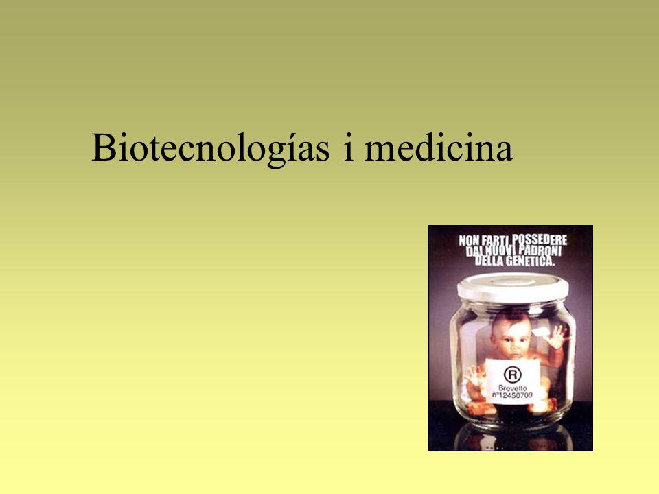Biotecnologías i medicina