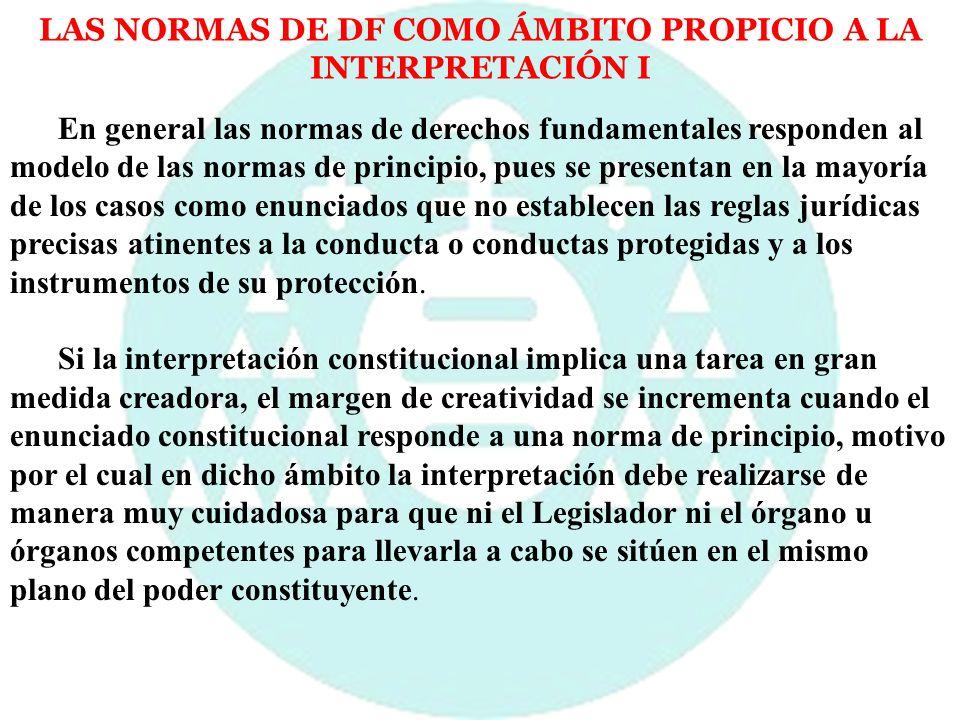 LAS NORMAS DE DF COMO ÁMBITO PROPICIO A LA INTERPRETACIÓN I