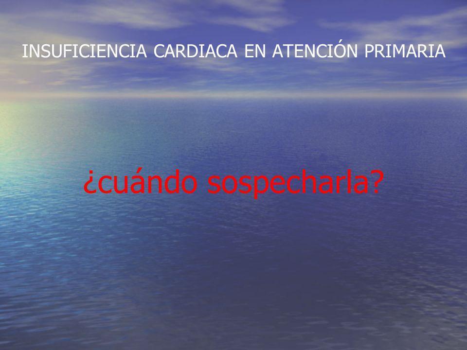 INSUFICIENCIA CARDIACA EN ATENCIÓN PRIMARIA