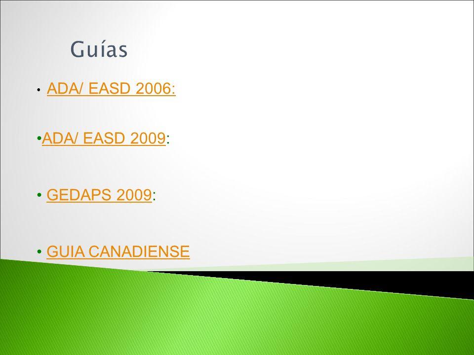 Guías ADA/ EASD 2006: ADA/ EASD 2009: GEDAPS 2009: GUIA CANADIENSE
