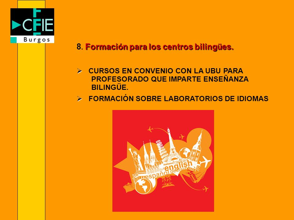 8. Formación para los centros bilingües.