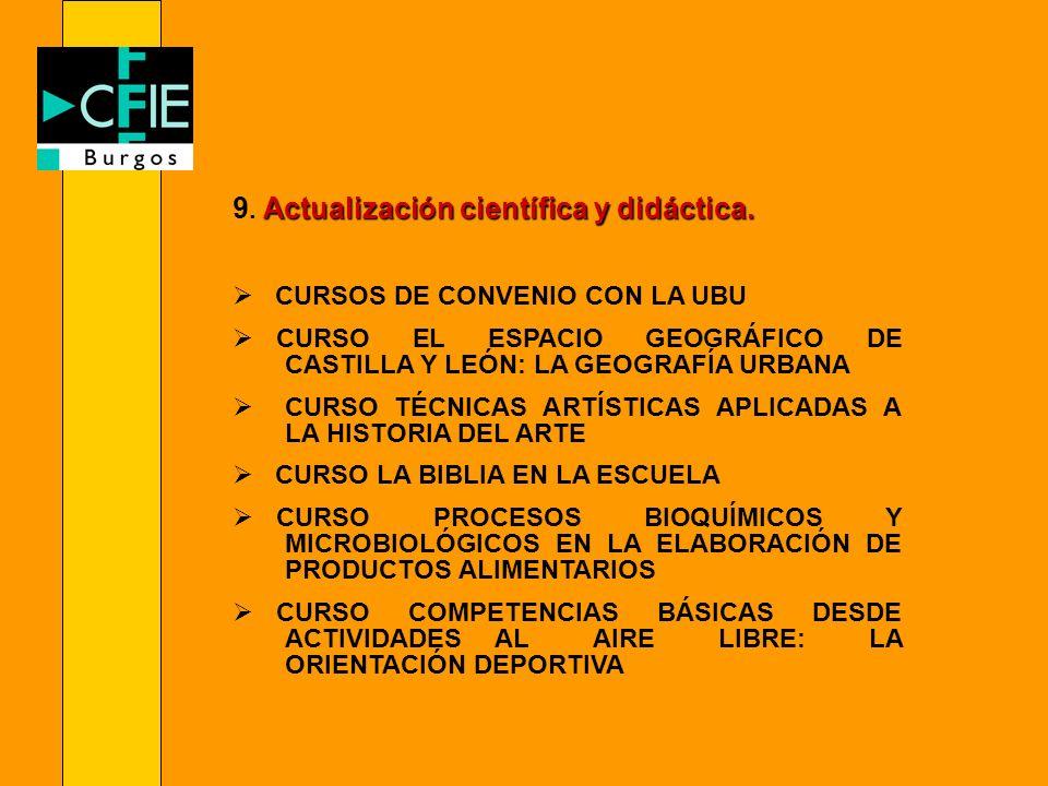9. Actualización científica y didáctica.