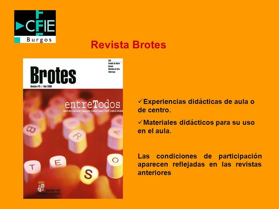 Revista Brotes Experiencias didácticas de aula o de centro.