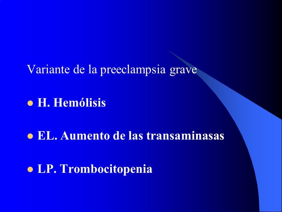 Variante de la preeclampsia grave