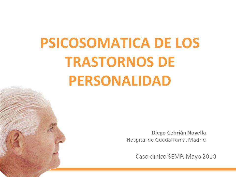 PSICOSOMATICA DE LOS TRASTORNOS DE PERSONALIDAD