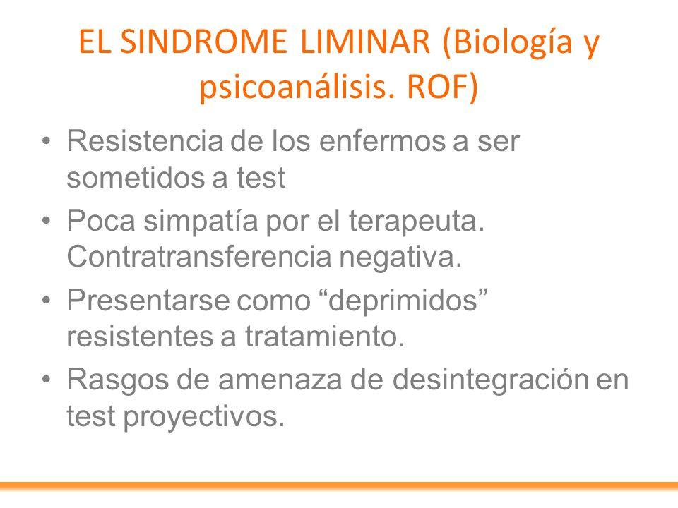 EL SINDROME LIMINAR (Biología y psicoanálisis. ROF)