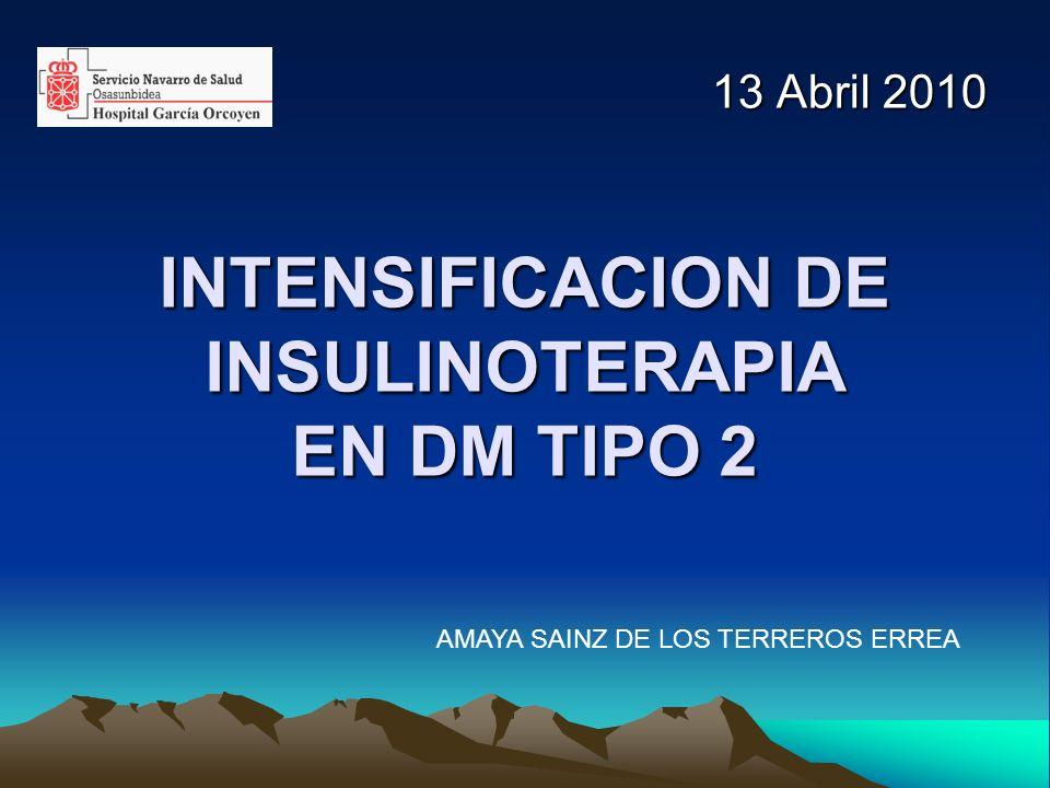 INTENSIFICACION DE INSULINOTERAPIA EN DM TIPO 2