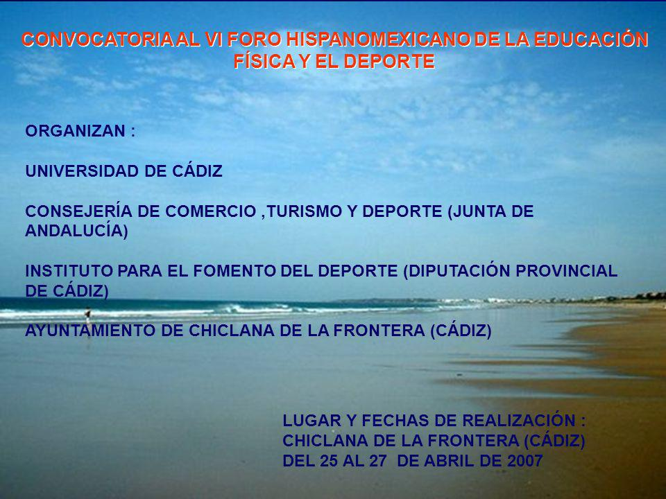 CONVOCATORIA AL VI FORO HISPANOMEXICANO DE LA EDUCACIÓN FÍSICA Y EL DEPORTE