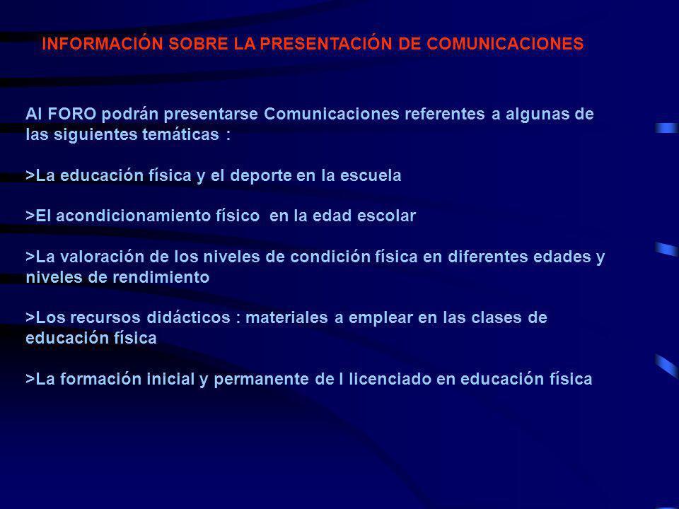 INFORMACIÓN SOBRE LA PRESENTACIÓN DE COMUNICACIONES