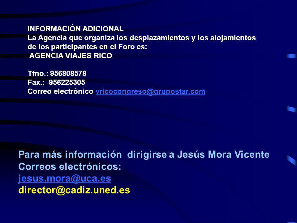 Para más información dirigirse a Jesús Mora Vicente