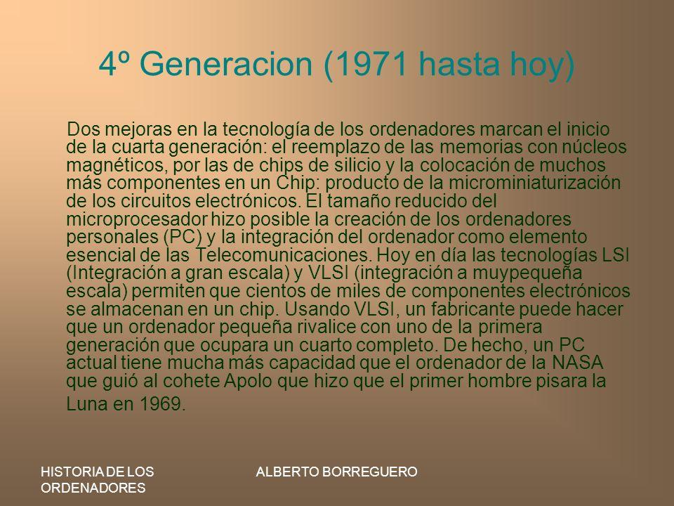 4º Generacion (1971 hasta hoy)