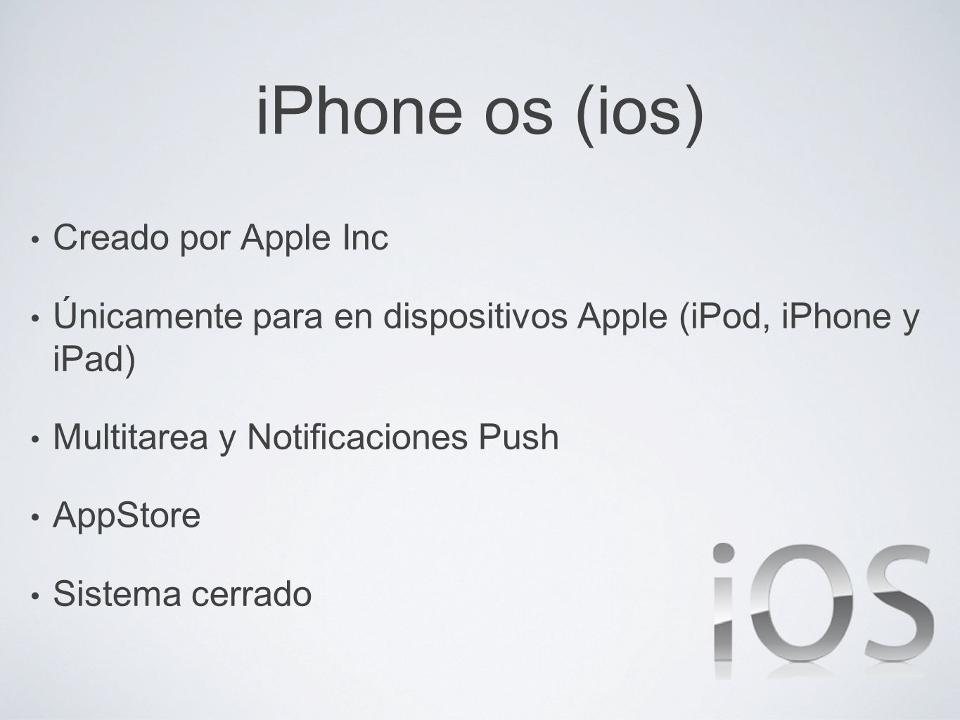 iPhone os (ios) Creado por Apple Inc
