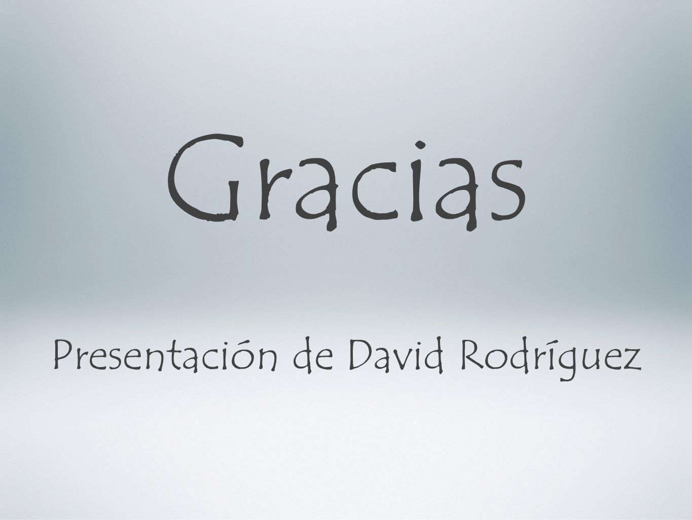 Presentación de David Rodríguez