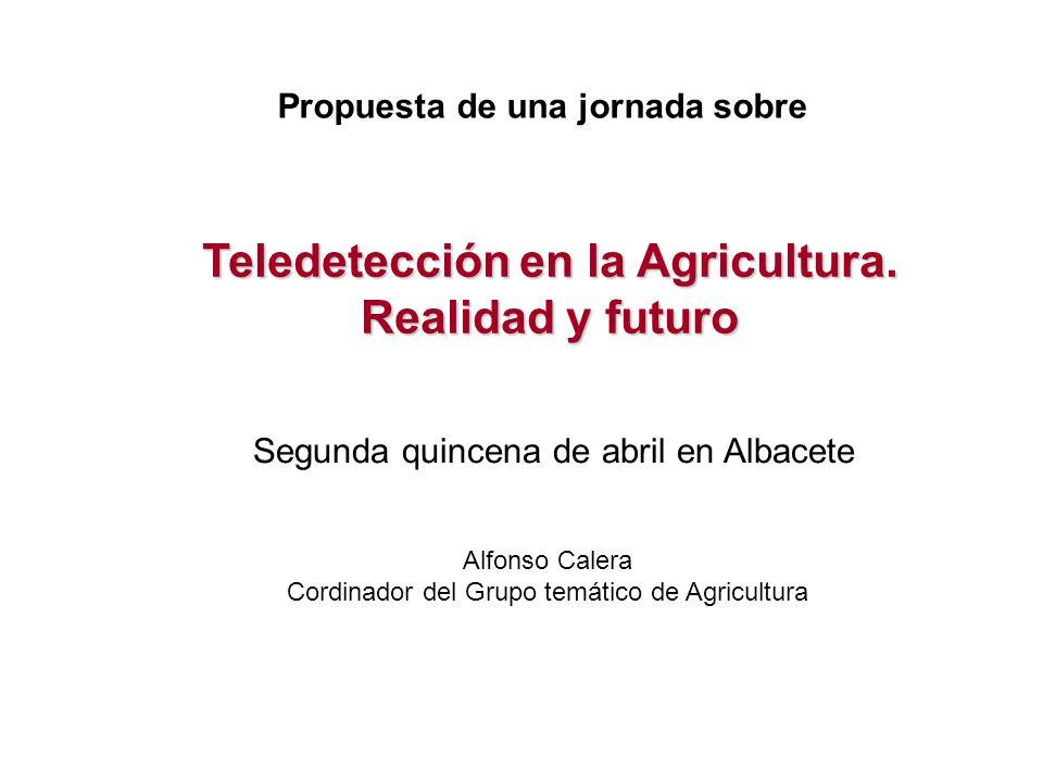Teledetección en la Agricultura. Realidad y futuro