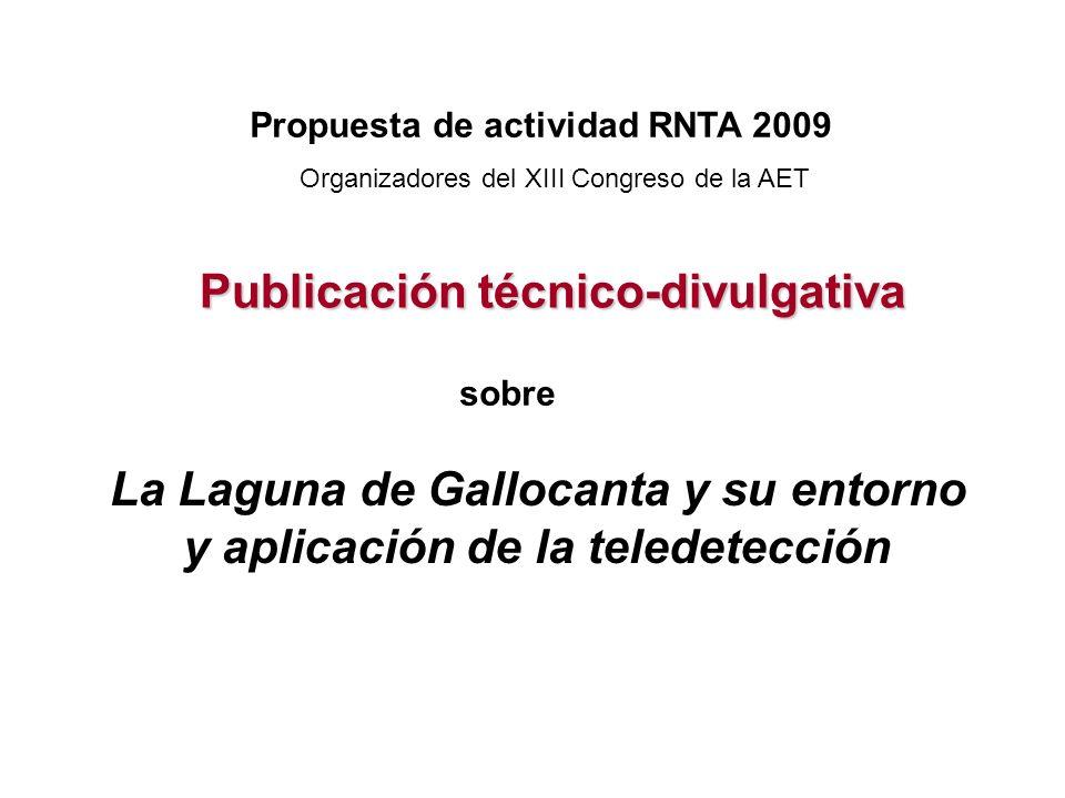 La Laguna de Gallocanta y su entorno y aplicación de la teledetección