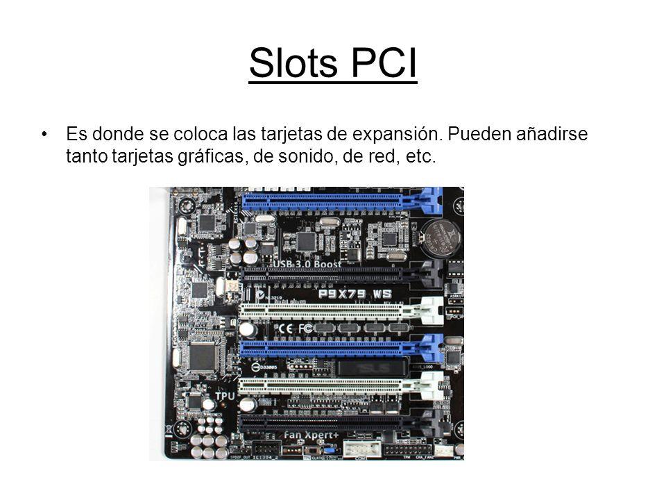 Slots PCIEs donde se coloca las tarjetas de expansión.