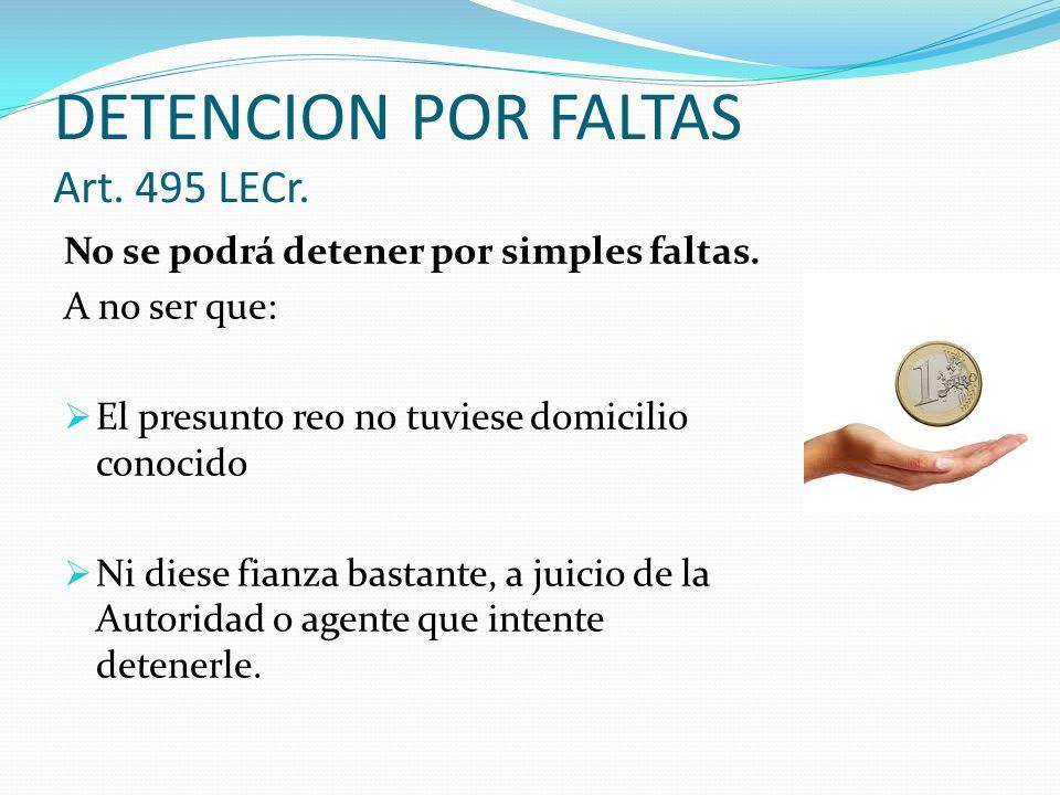 DETENCION POR FALTAS Art. 495 LECr.