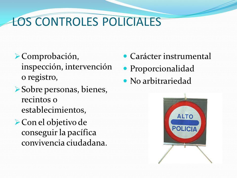 LOS CONTROLES POLICIALES