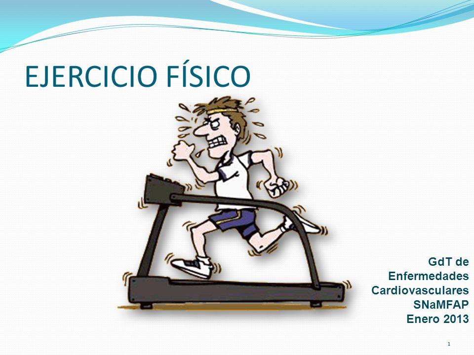 EJERCICIO FÍSICO GdT de Enfermedades Cardiovasculares SNaMFAP