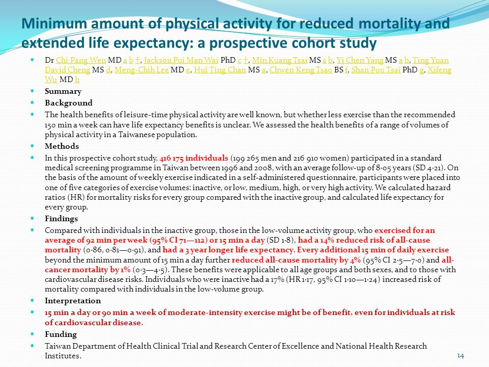 Minimum amount of physical activity for reduced mortality and extended life expectancy: a prospective cohort study