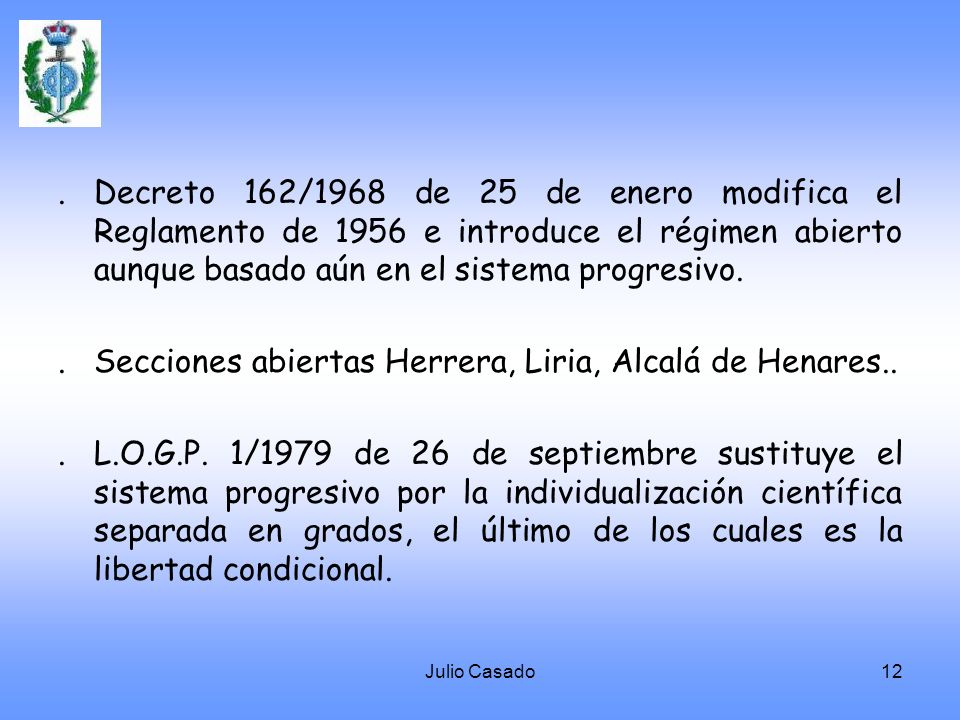 . Secciones abiertas Herrera, Liria, Alcalá de Henares..