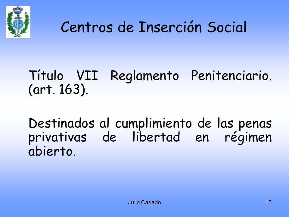 Centros de Inserción Social