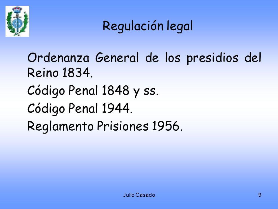 Ordenanza General de los presidios del Reino 1834.