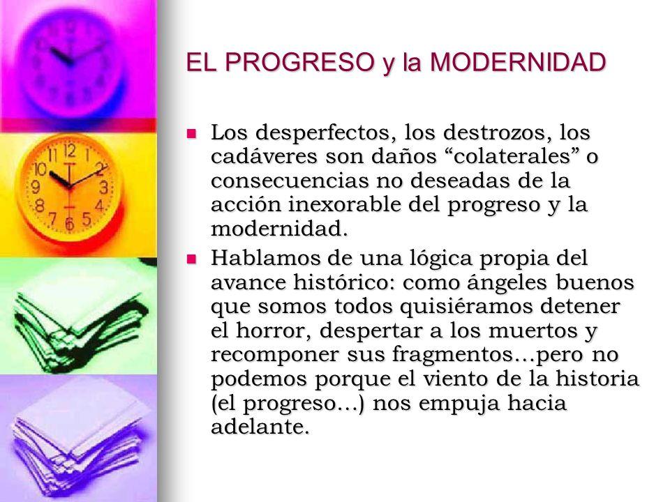 EL PROGRESO y la MODERNIDAD