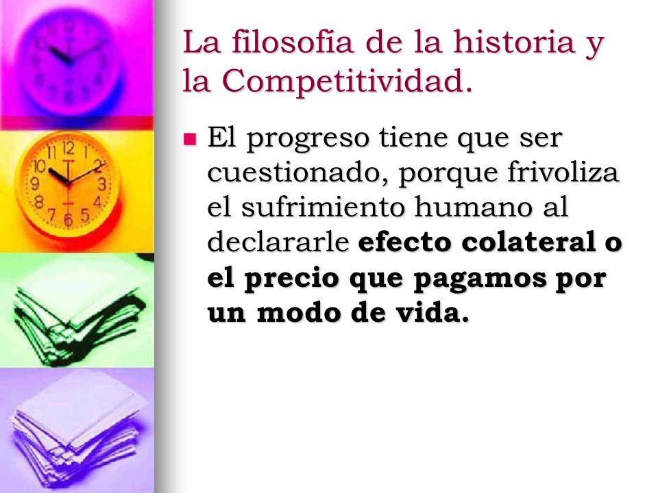 La filosofía de la historia y la Competitividad.