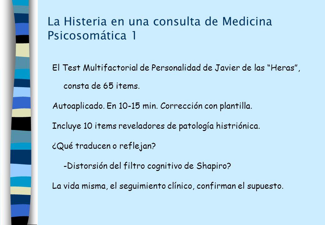 La Histeria en una consulta de Medicina Psicosomática 1