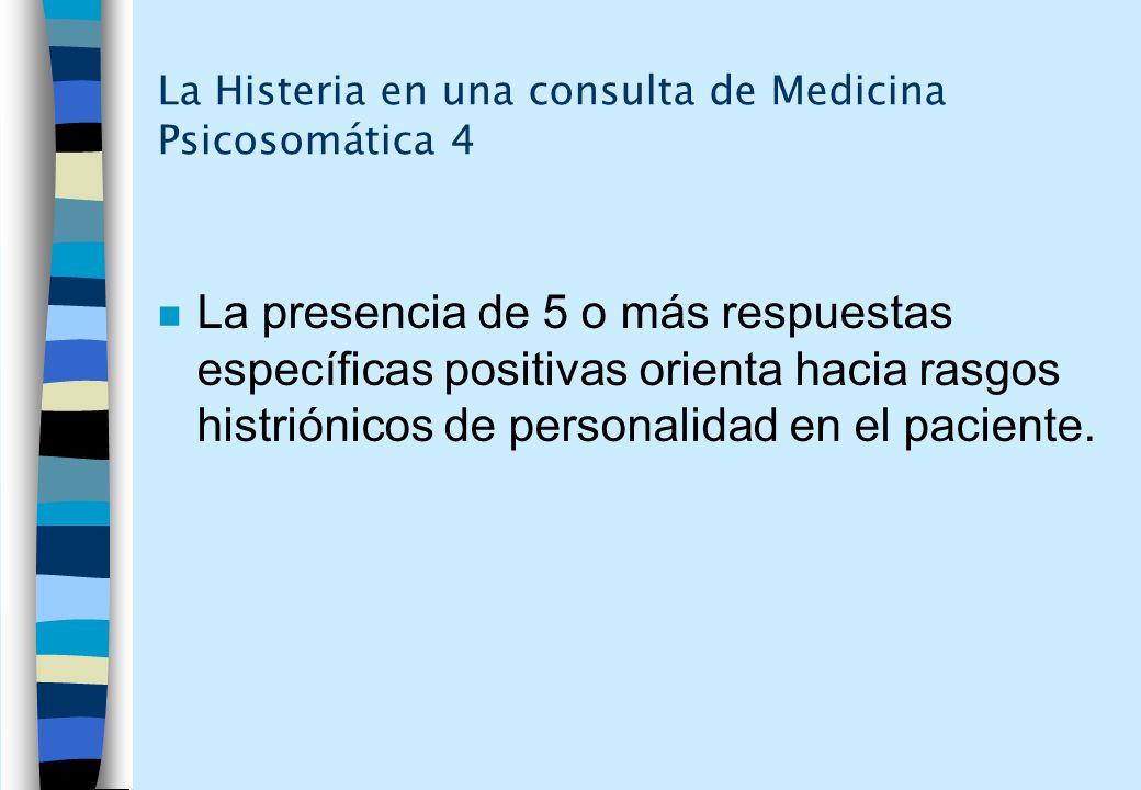 La Histeria en una consulta de Medicina Psicosomática 4