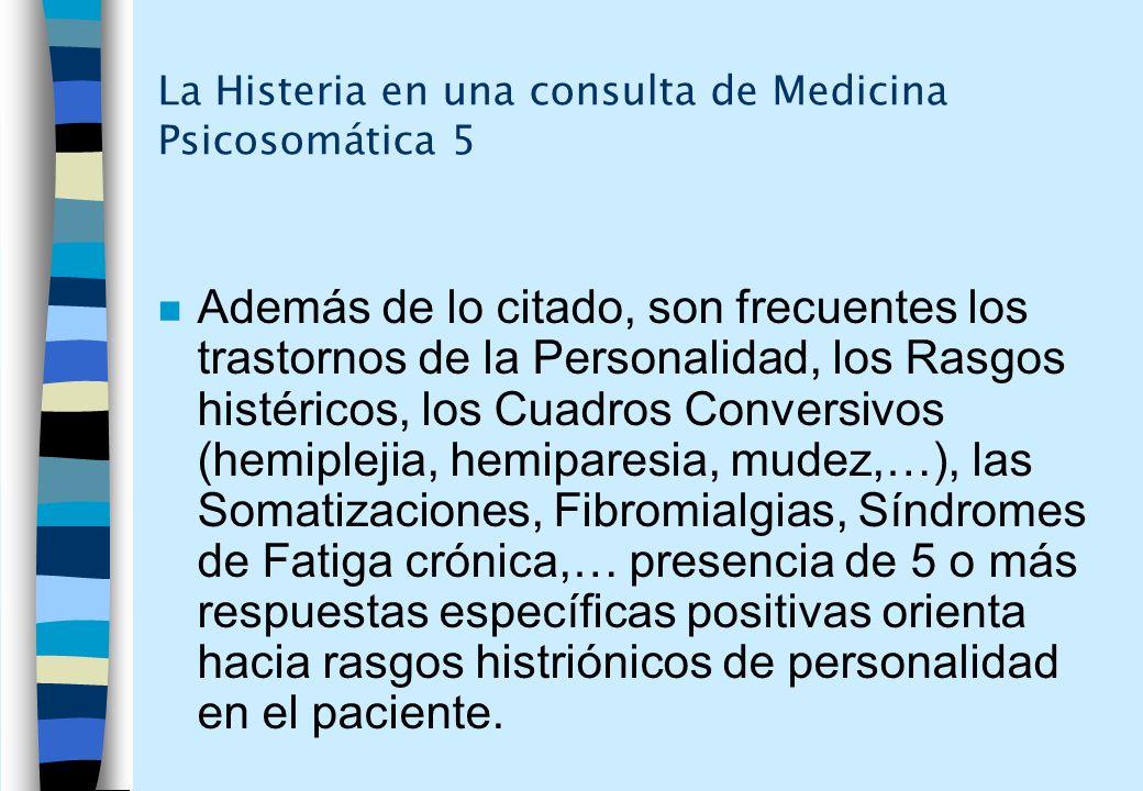 La Histeria en una consulta de Medicina Psicosomática 5