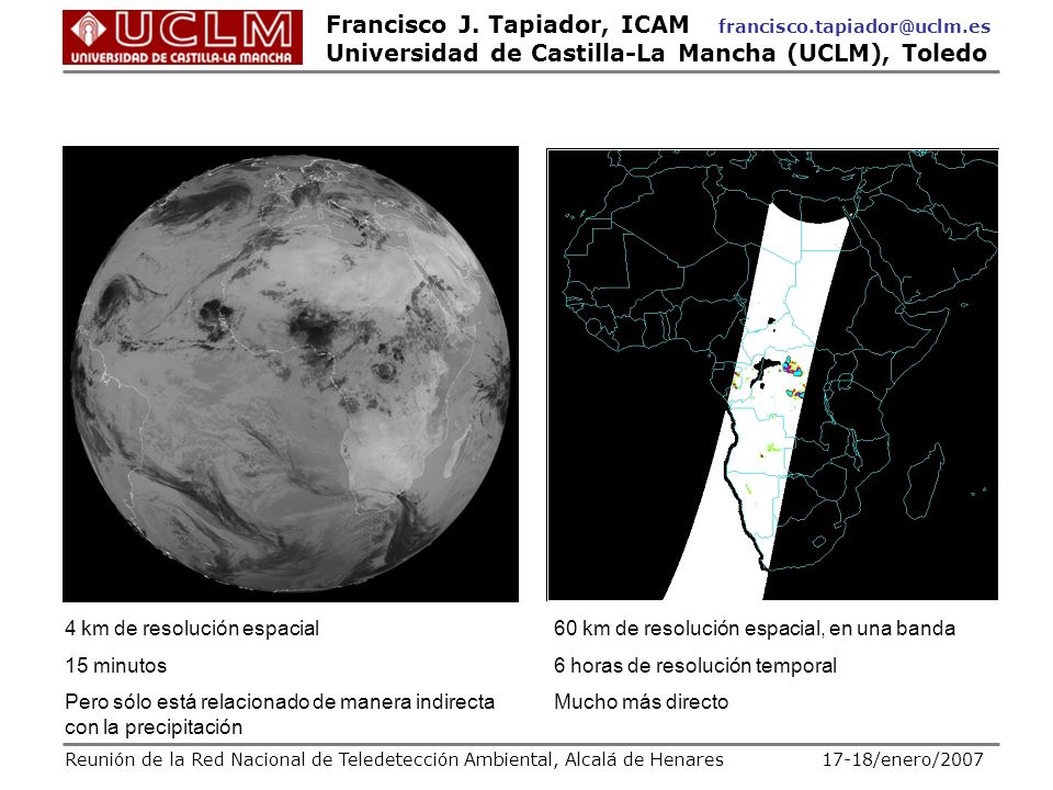 4 km de resolución espacial 15 minutos
